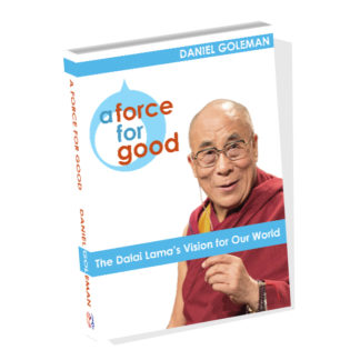 A Force for Good: The Dalai Lama's Vision for Our Future